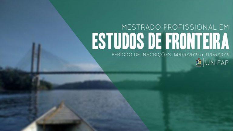 Mestrado em Estudos de Fronteira começa a receber inscrições a partir de 14 de agosto