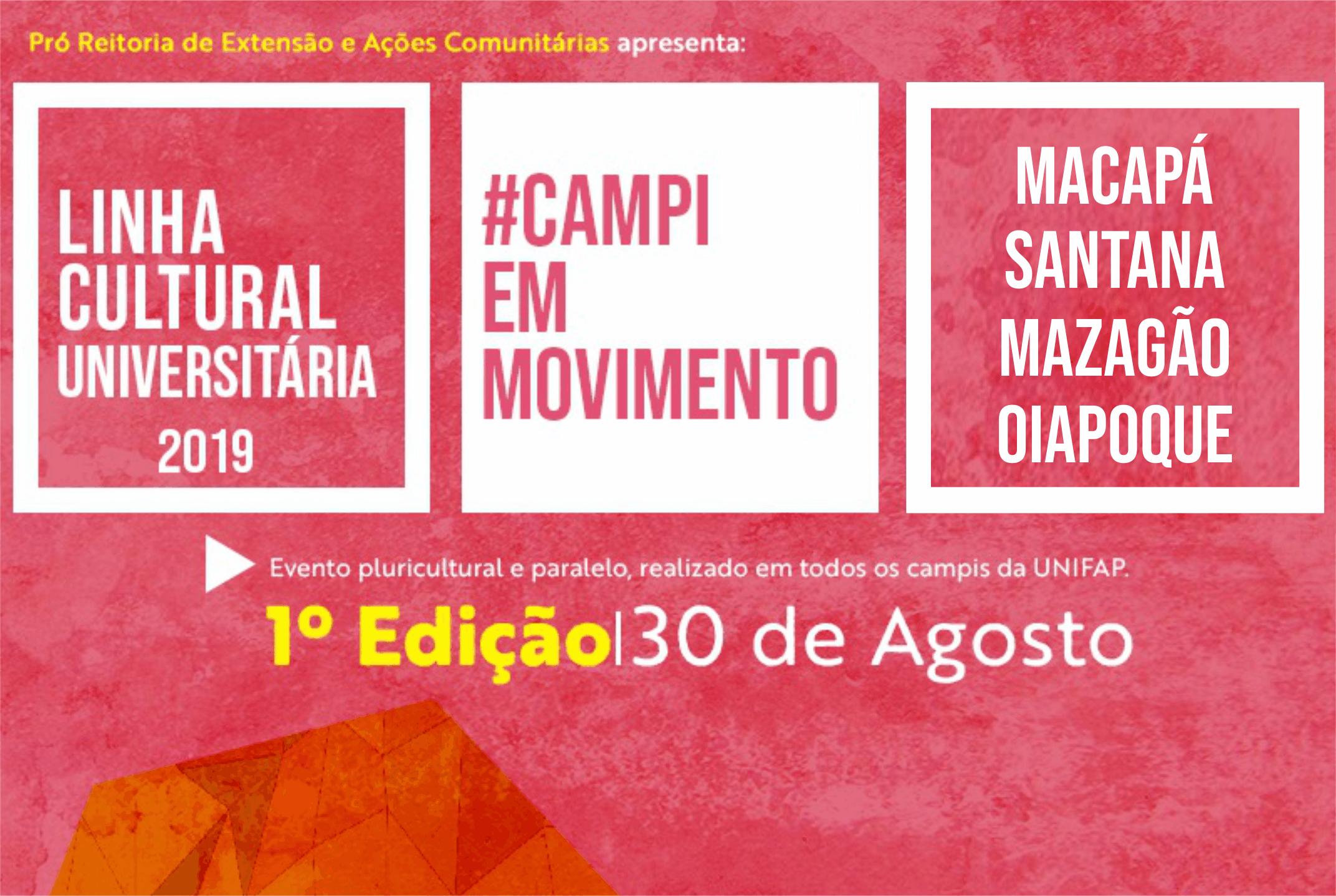 Projeto Cultural promoverá diversas atividades nos Campi da UNIFAP