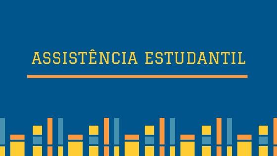 Editais disponibilizam 274 bolsas e auxílios de assistência estudantil nos quatro campi