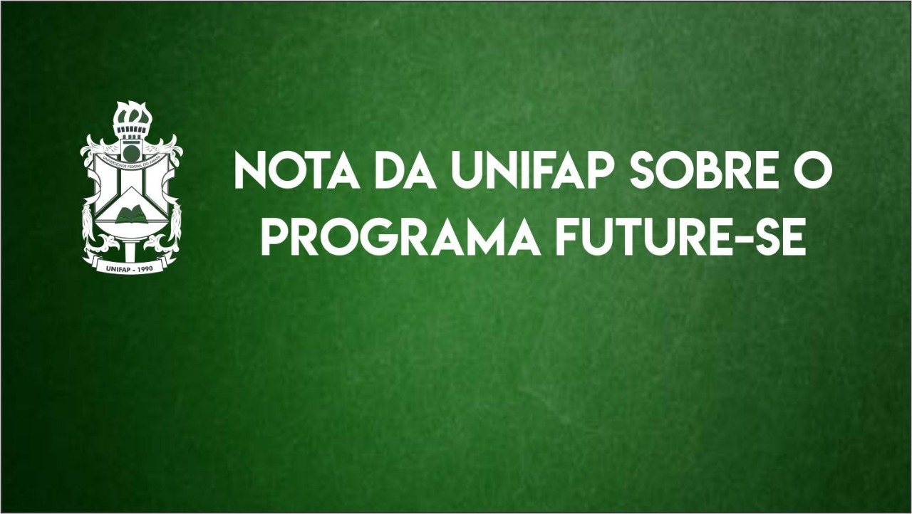 Nota da Unifap sobre o Programa Future-se