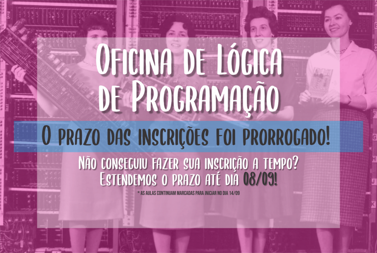 """Projeto """"Meninas na Computação"""" recebe inscrições até 8 de setembro"""