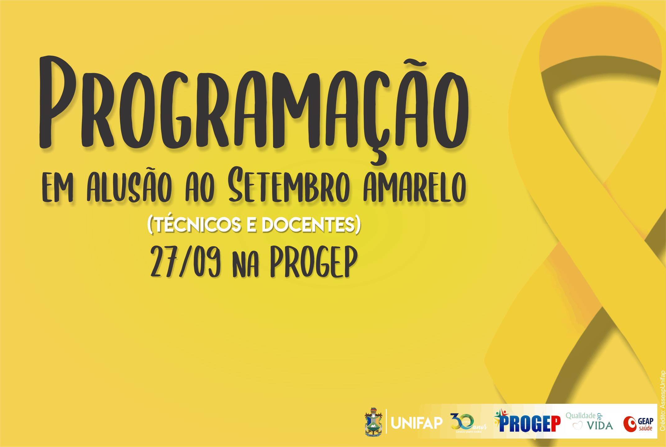 "PROGEP realiza atividades do ""Setembro Amarelo"""
