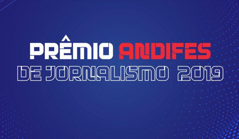 Prêmio Andifes de Jornalismo 2019 está com inscrições abertas