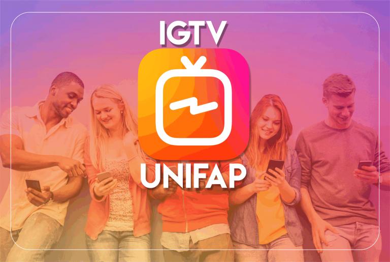 Conheça o canal oficial da UNIFAP no IGTV