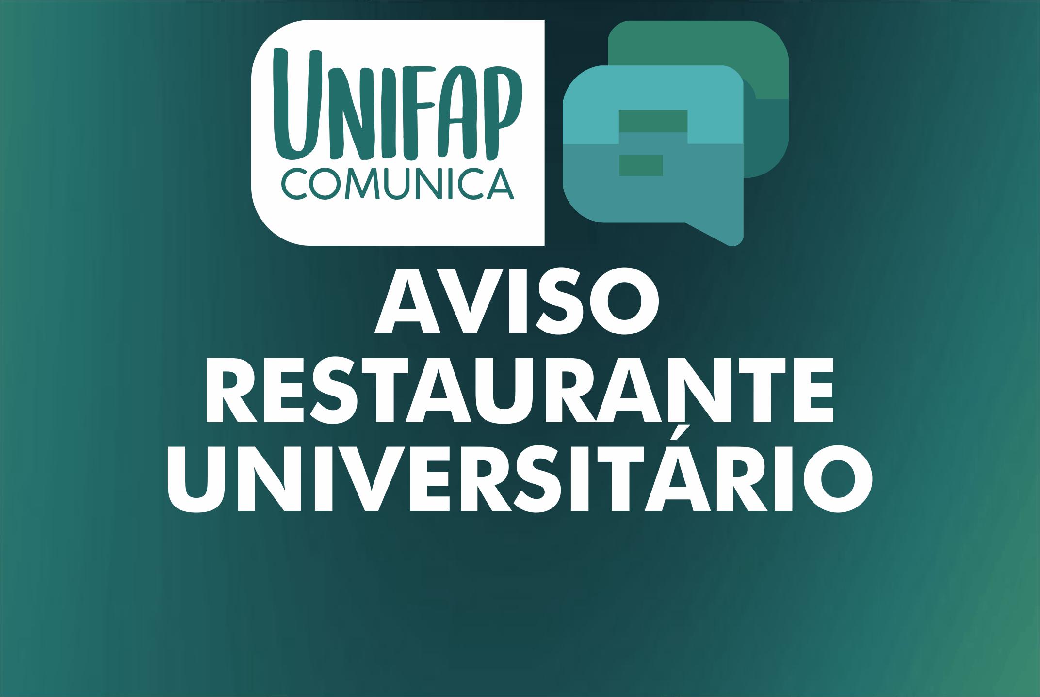 Restaurante Universitário não funcionará neste sábado, 16