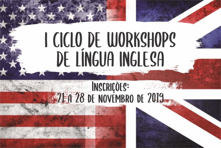 1º Ciclo de Workshops de Língua Inglesa ocorre em dezembro