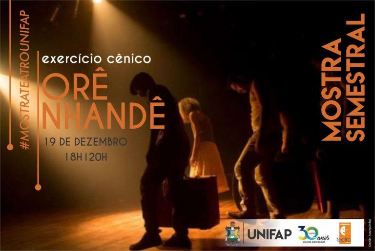 'Orê Nhandê' é tema da Mostra Teatral produzida por alunos da UNIFAP