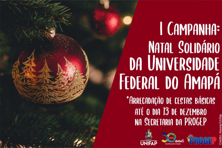 1ª Campanha 'Natal Solidário' da UNIFAP