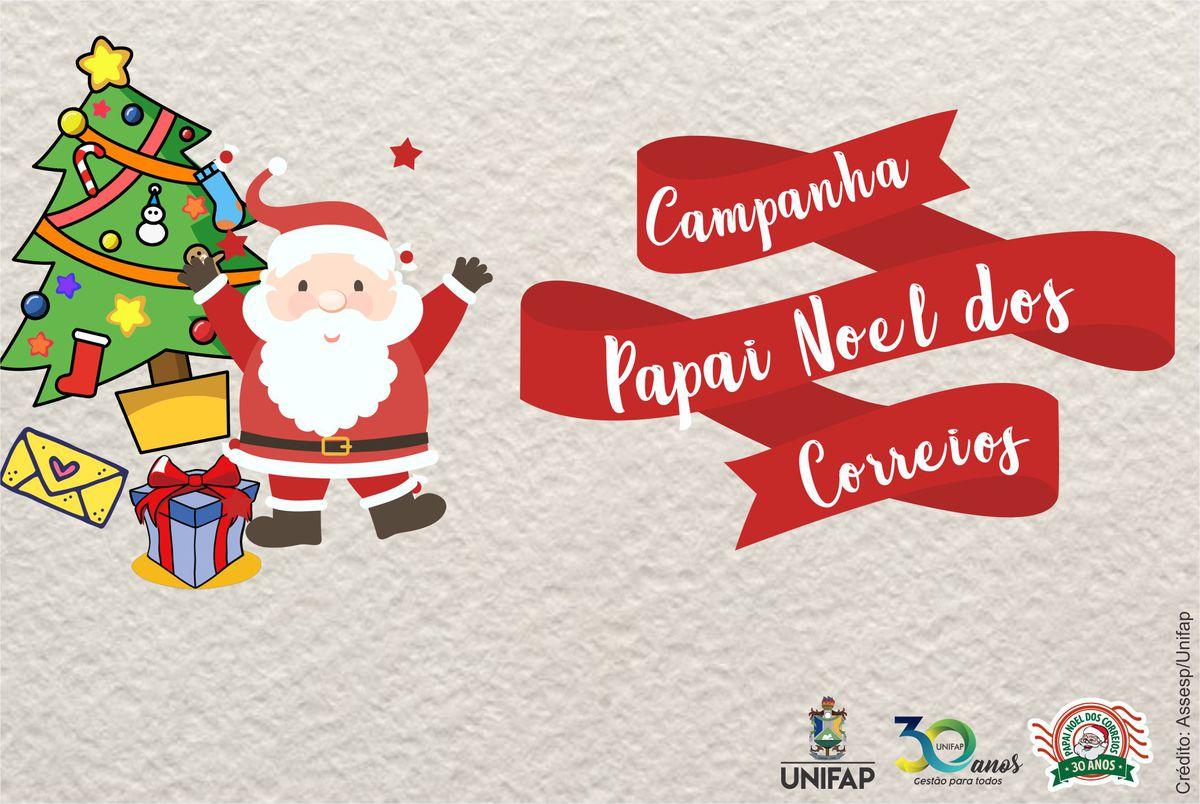 Campanha 'Papai Noel dos Correios' mobiliza servidores da UNIFAP