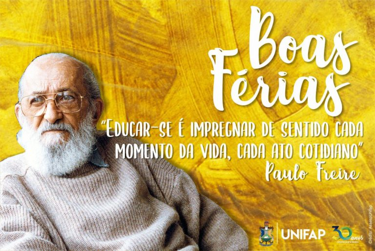 Nas férias acadêmicas, leia Paulo Freire #BomDescanso