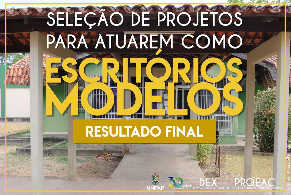 Resultado Final – Seleção de projetos de escritórios modelos – Edital nº 11/2019 DEX/PROEAC