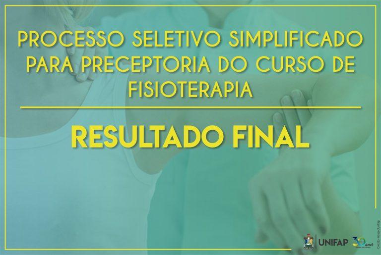 Resultado Final do Processo Seletivo para a Preceptoria do Curso de Fisioterapia