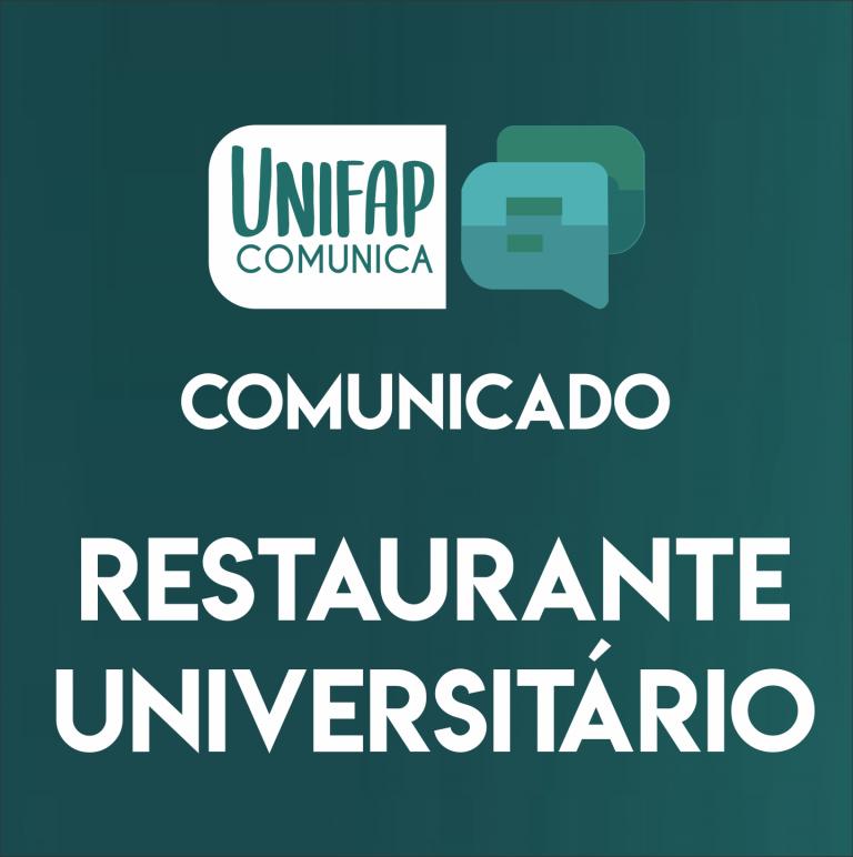 Comunicado Restaurante Universitário – Suspensão das atividades em 18/03