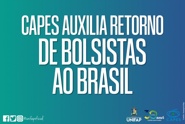CAPES apoia retorno de pesquisadores ao Brasil durante a pandemia da COVID-19