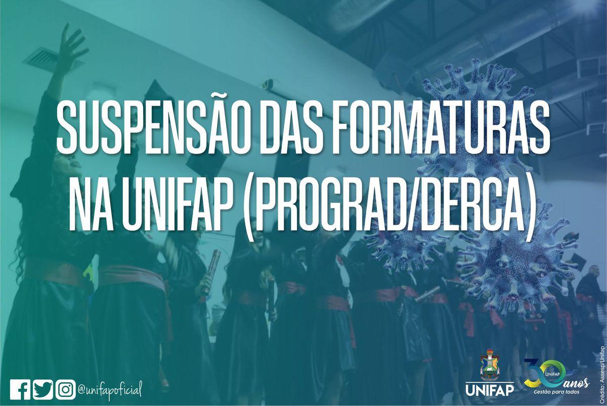 PROGRAD/DERCA comunica suspensão das solenidades de Colação de Grau na UNIFAP
