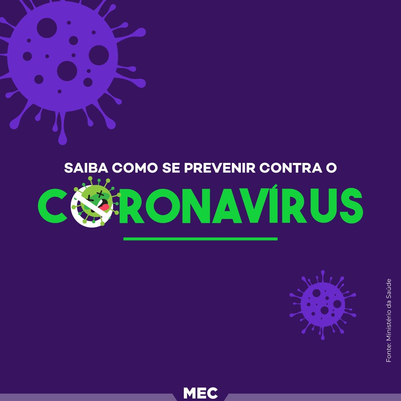 Ministério da Educação (MEC) orienta instituições de ensino na prevenção do Coronavírus
