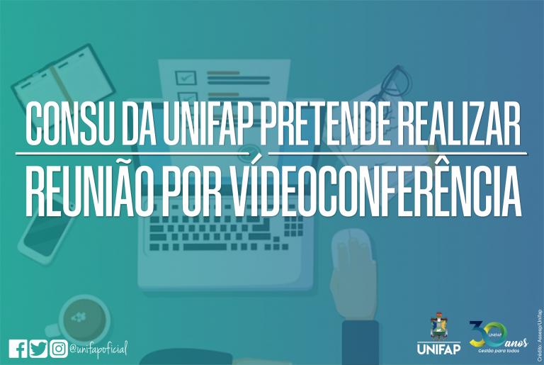 Conselho Universitário da UNIFAP propõe sessão ordinária por web conferência