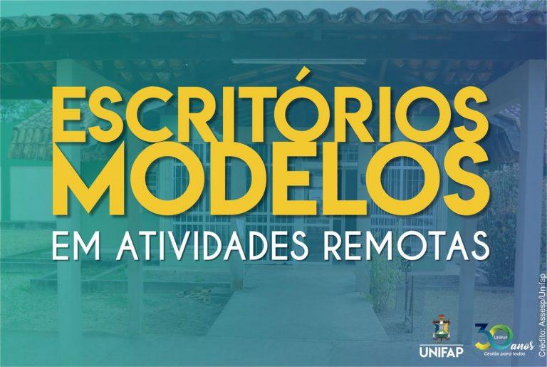 'Escritórios Modelos' da UNIFAP continuam em atividades Home Office