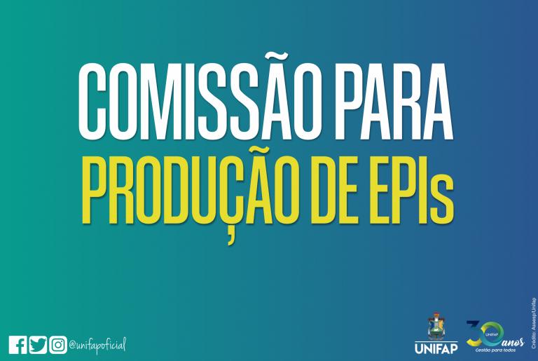 COVID-19   UNIFAP cria comissão local para produção de EPI´s
