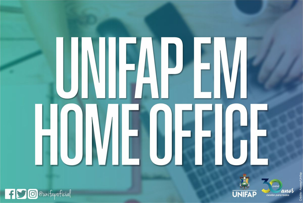 COVID-19 | Entenda como funciona o Home Office da UNIFAP