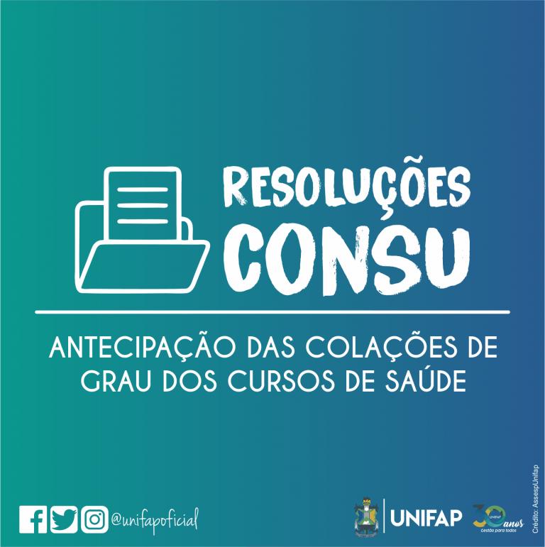 CONSU autoriza antecipação da formatura de cursos da Saúde da UNIFAP