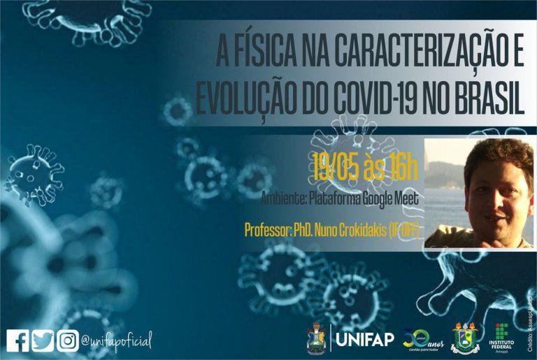 Palestra abordará métodos físicos e matemáticos sobre a evolução da COVID-19 no Amapá