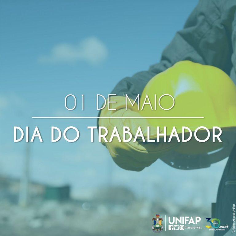 UNIFAP parabeniza todos seus colaboradores pelo Dia do Trabalhador