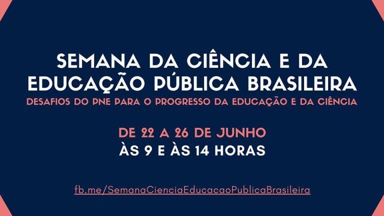 Semana Nacional da Ciência e Educação Brasileira prossegue até 26 de junho