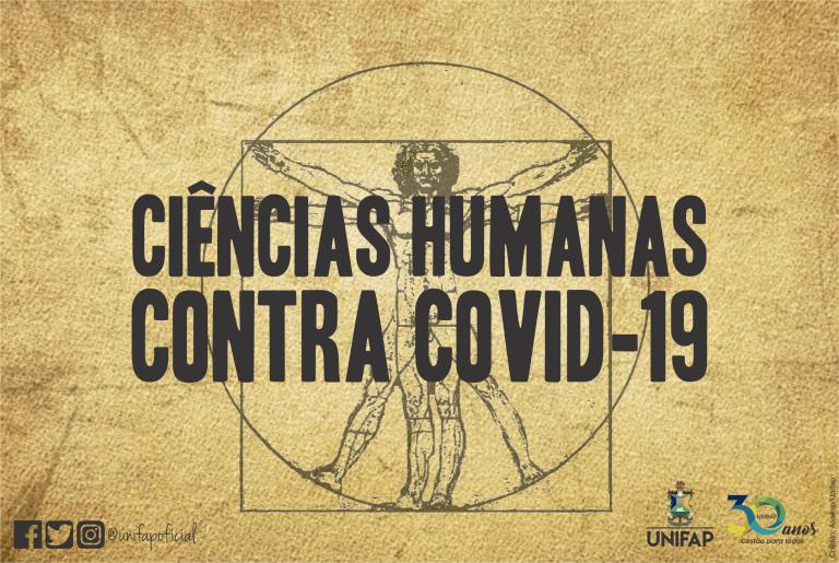 O papel das Ciências Humanas no combate a pandemia de COVID-19
