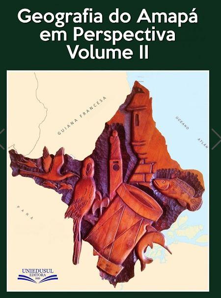 Curso de Geografia da UNIFAP lança livro sobre geografia do Amapá