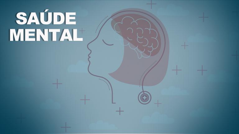 'Saúde Mental e Atenção Primária' será tema de live da Enfermagem