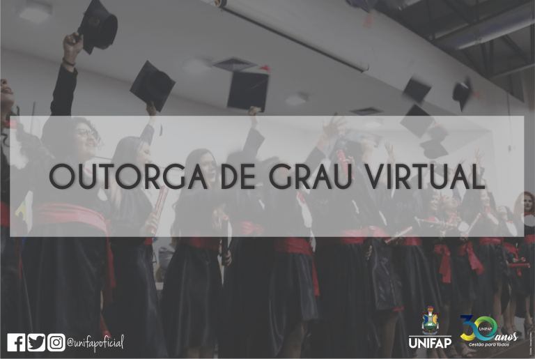 DERCA/UNIFAP realizará outorga de grau virtual dos formandos do Campus Mazagão