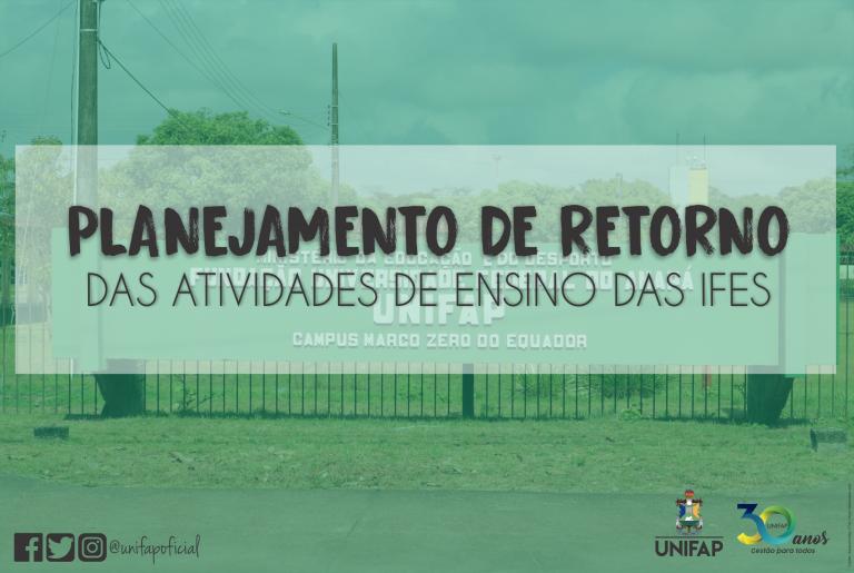 Instituições públicas de Ensino Superior do Amapá planejam retomadas das atividades