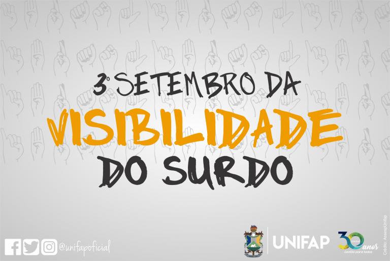 Letras/Libras da UNIFAP organiza 3ª edição do 'Setembro da Visibilidade do Surdo'
