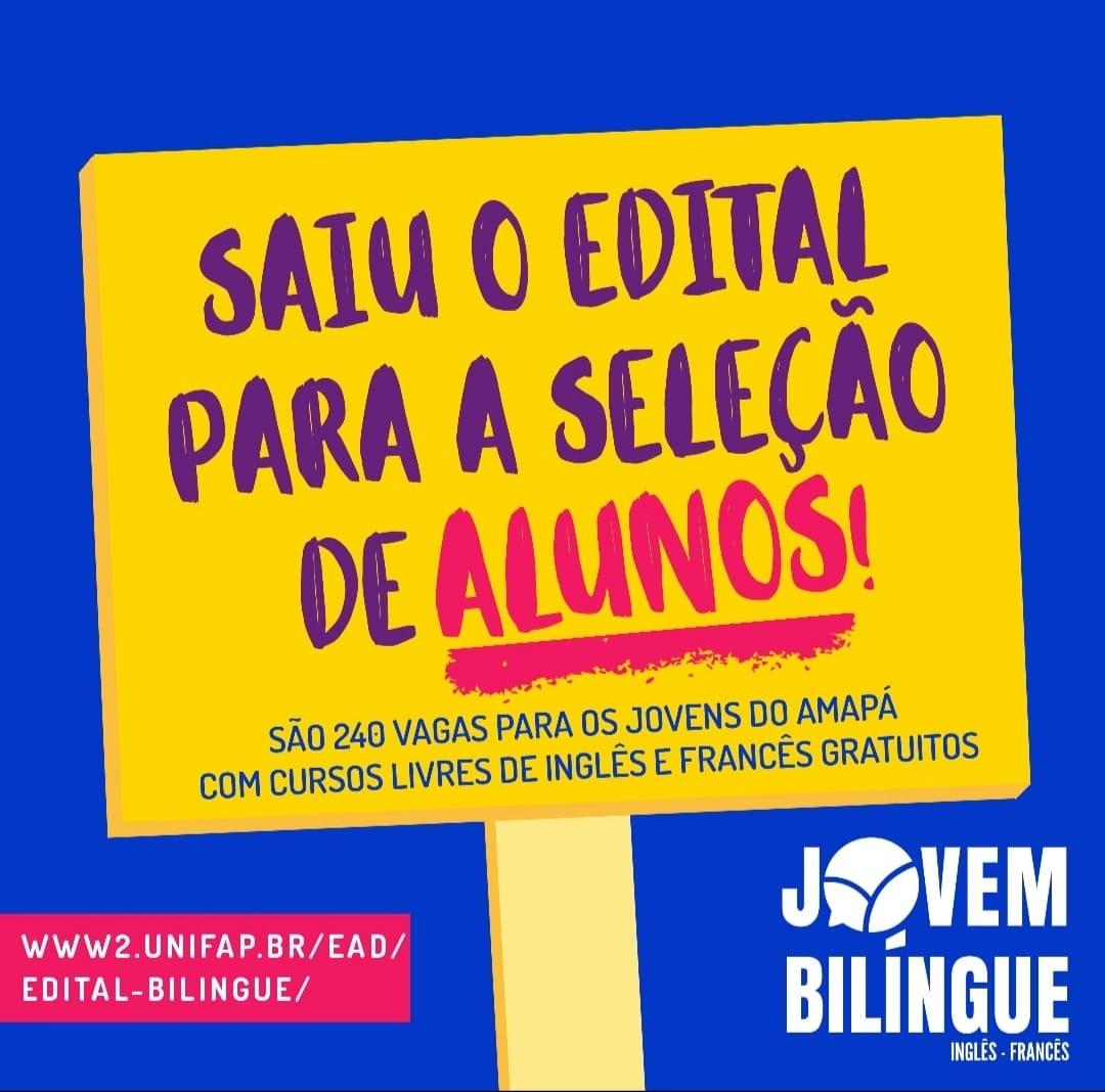 Projeto Jovem Bilingue Abre Selecao Com 240 Vagas Para Ingles E Frances Unifap