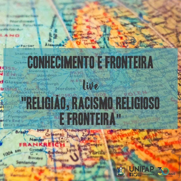 """PPGEF da UNIFAP realiza live sobre """"Religião, Racismo Religioso e Fronteira"""""""