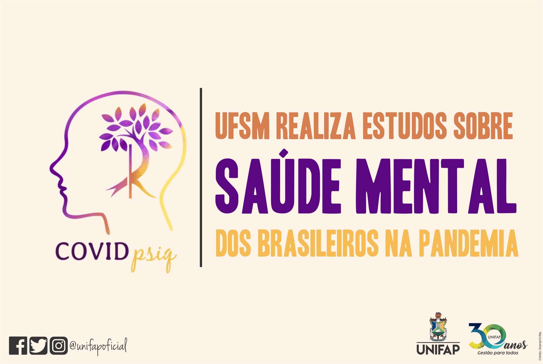 UFSM realiza estudos sobre saúde mental dos brasileiros na pandemia