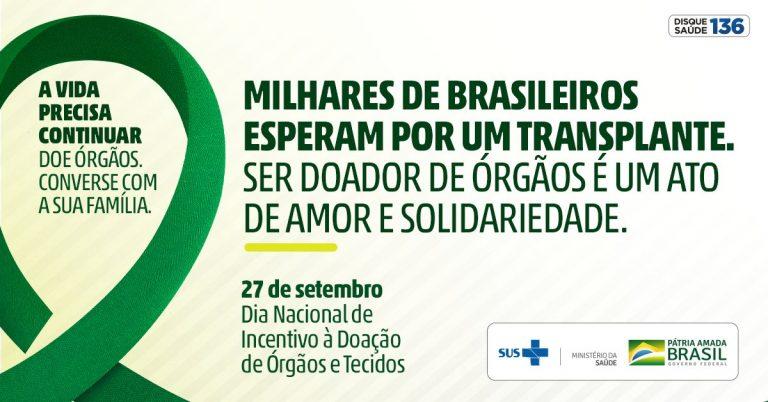 Ministério da Saúde lança nova campanha de estímulo a doação de órgãos