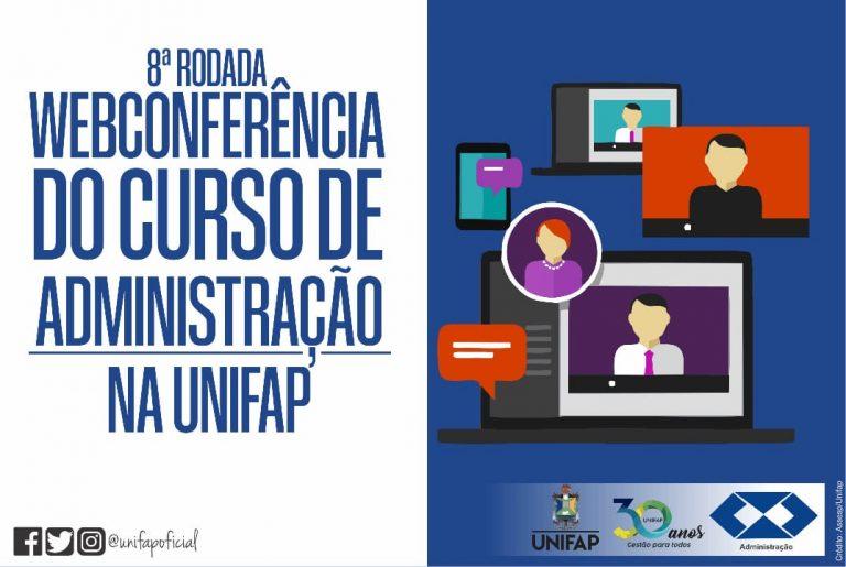 Curso de Administração promove 8⁰ rodada de webconferências
