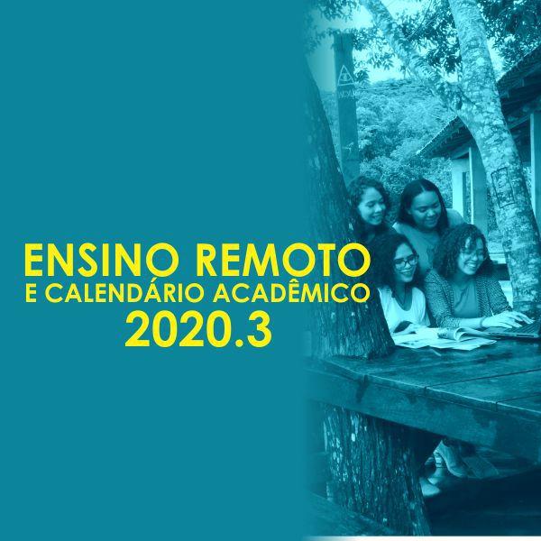 Entenda o Ensino Remoto 2020.3 na UNIFAP