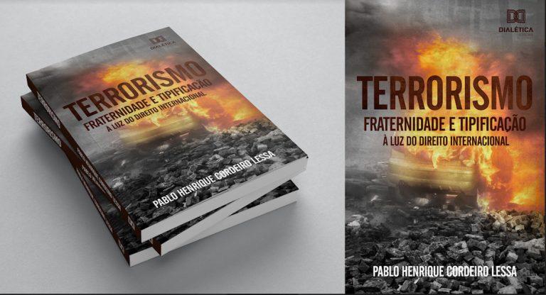 Terrorismo Internacional é tema do livro publicado por conselheiro da UNIFAP.