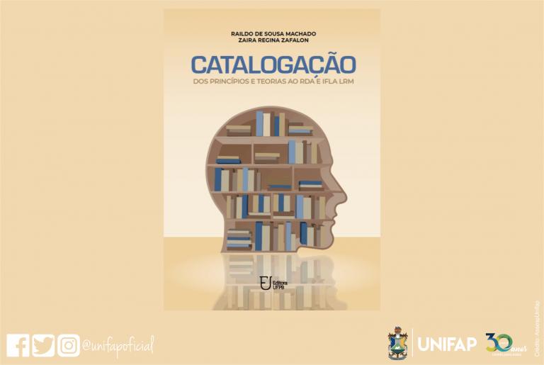 Servidor da Unifap lança livro sobre a prática de catalogação para bibliotecários