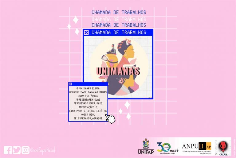 II Edição do Projeto UNIMANAS da UNIFAP abre chamada para envio de trabalhos acadêmicos