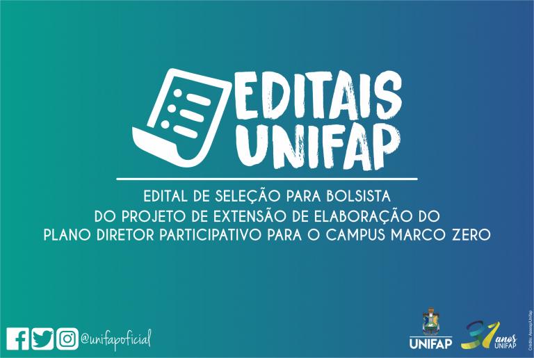 Elaboração do Plano Diretor Participativo da UNIFAP oferta bolsas