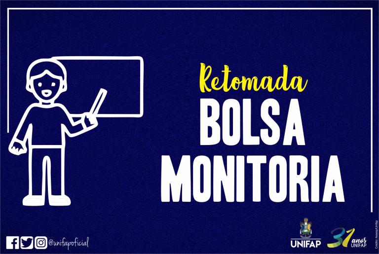 Retomada do Programa 'Bolsa Monitoria'