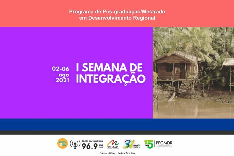 Mestrado em Desenvolvimento Regional promove 1ª Semana de Integração