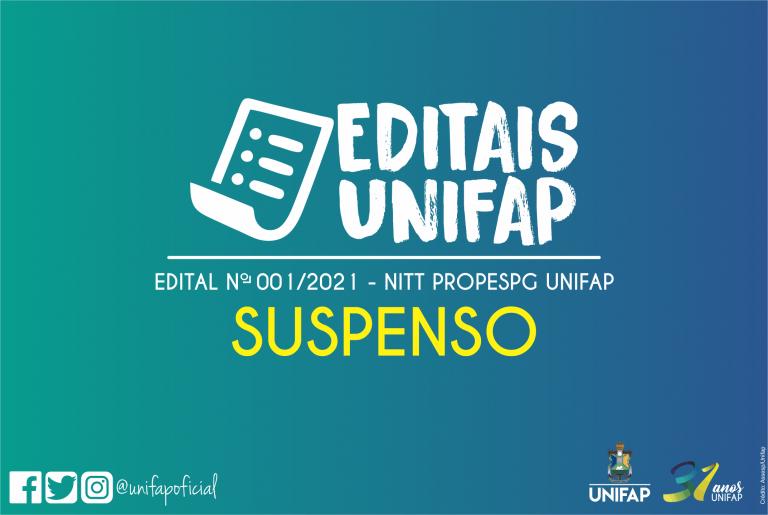 Comunicado de suspensão do cronograma de execução do edital NITT/PROPESPG/UNIFAP