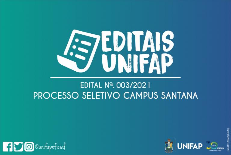 Inscrições para o Processo Seletivo/Campus Santana iniciaram neste dia 11